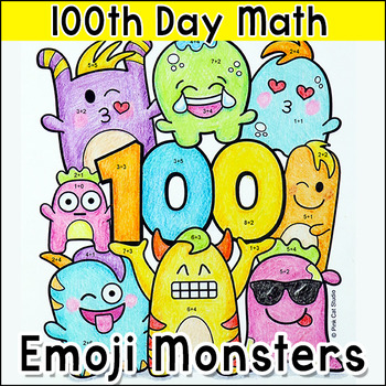 Emoji Monsters 100th Day of School Activities - Color by Code Add & Subtract