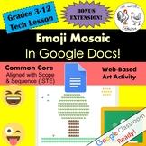 Emoji Mosaic in Google Docs Art / Technology Lesson Plan G