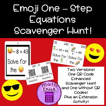 Emoji One Step Equation Scavenger Hunt  2 Versions! One with QR Codes!