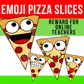 Emoji Pizza Slices | Reward for Online Teachers | VIPKid, Gogokid | Feelings