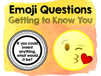 Emoji Questions - Getting to Know You