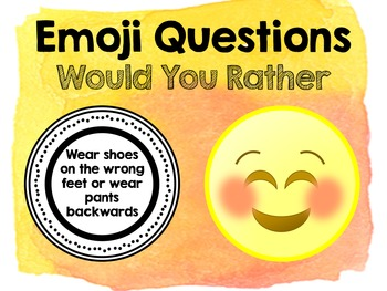 Emoji Questions - Would You Rather