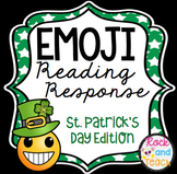 Emoji Reading Response Homework ~ St. Patrick's Day Edition