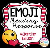 Emoji Reading Response Homework ~ Valentine Edition