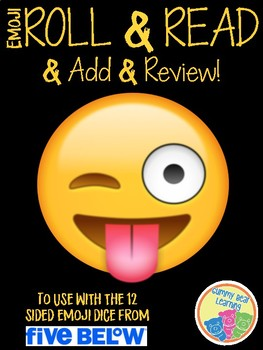 Emoji Roll and Read + Add