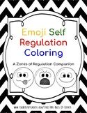 Emoji Self Regulation Coloring Sheets - Zones of Regulation Companion- No Prep!