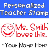 Emoji Stamp - Your Teacher Loves This {Personalized}