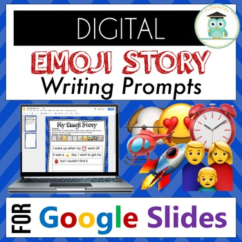 Emoji Writing Prompts for Google Classroom  (Digital, Pack 1)