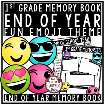 Emoji Theme End of The Year Activities 1st Grade-End of The Year Memory Book