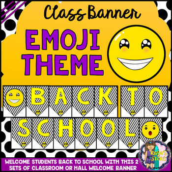 Emoji Theme Welcome Back To School Sign And Banner By Rayas Store