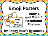 Emoji Themed Daily 5 and Math 3 Posters and Rotational Pack