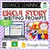 Emoji Writing Prompts Pack #2 Google Classroom Google Slid