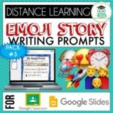 Emoji Writing Prompts Pack #3 Google Classroom Google Slid