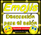 Emoji Classroom DECOR Editable Bundle Spanish Version
