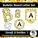 Emoji Bulletin Board Letters & Editable Bunting | Smiles | Printable Class Decor