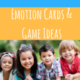 Emotion Cards & Game Ideas