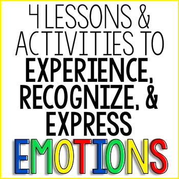 Emotion Recognition Classroom Guidance Lessons: Identify & Express Feelings