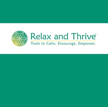 Relax and Thrive Introduction to Skills