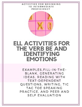 "ESL/ELL Lesson ""Be"" + Emotions Vocabulary + Text Dependent Q's + Tic Tac Toe"
