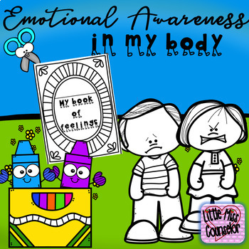 Emotional Awareness in My Body:  Create a Book of 8 Feelings
