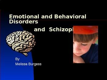 Emotional Behavioral Disorders schizophrenia PowerPoint