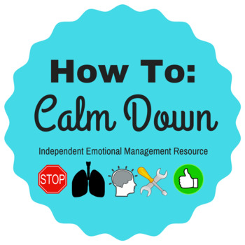 Emotional Calm Down Resource