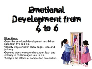 Emotional Development from ages 4 to 6 for FCS Child Development