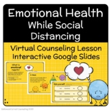 Emotional Health while Social Distancing - Counseling Less