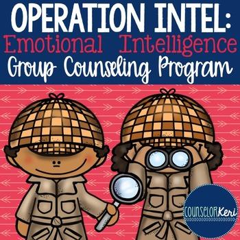 Emotional Intelligence Small Group Counseling: Emotional Intelligence Activities