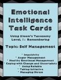 Emotional Intelligence Task Cards Using Bloom's Level 1, Topic: Self Management