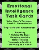 Emotional Intelligence Task Cards Using Bloom's Taxonomy: Social Awareness
