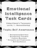 Emotional Intelligence Task Cards Using Bloom's Taxonomy: Topic Self Awareness