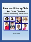 Emotional Literacy Skills for Older Children: Emotions & F