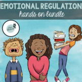 Emotional Regulation Activities | Emotional Support Activities | BUNDLE!