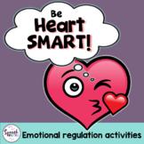 Emotional Regulation Activities: Heart Smart