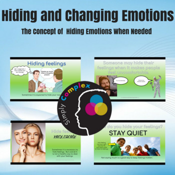Emotional Regulation; Hiding and Changing Feelings Lesson 8