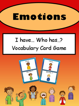 Emotions I have… Who has..? Vocabulary Card Game- English