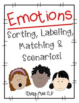 Emotions-Sorting, Labeling, Matching & Scenarios!