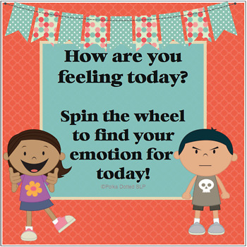 Emotions Spin the Wheel
