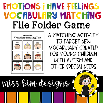 Emotions I Have Feelings Vocabulary Match Folder Game for Special Education