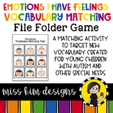 Emotions I Have Feelings Vocabulary Match Folder Game for Students with Autism