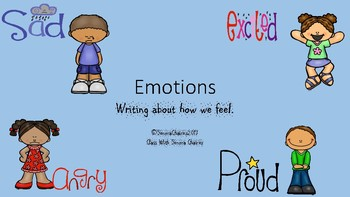 Emotions: Writing About How We Feel