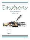 Emotions -- Writing Prompts for Middle-School (FULL BOOK)