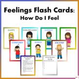 Feelings Flashcards- How Do I Feel?
