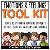Emotions and Feelings Tool Kit: Teaching Self-Regulation