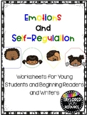 Emotions and Self-Regulation Worksheets   Distance Learning