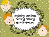 Emotions and feelings Morning Meeting PreK-2 SPED and Incl