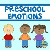 Preschool Emotions and Feelings