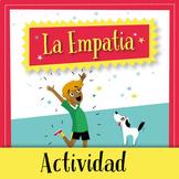 Las Emociones: actividad sobre la Empatia (in Spanish)