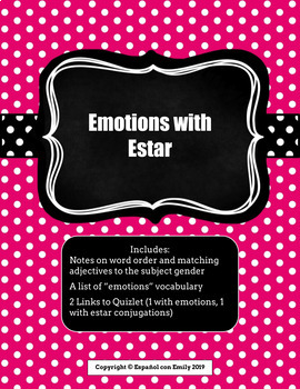 Emotions with Estar: Notes, Vocab list, and Quizlet Links